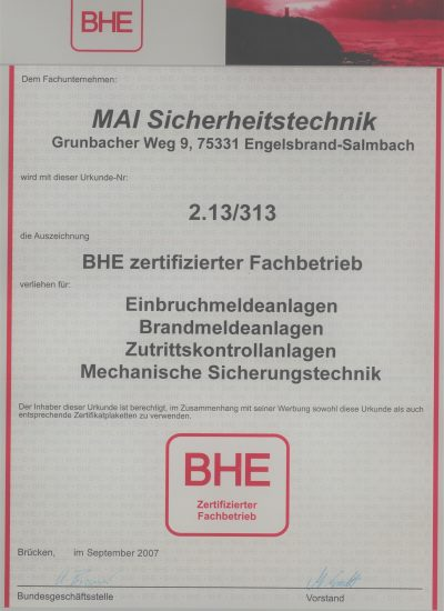BHE-Zertifizierung für Einbruchmeldeanlagen, Brandmeldeanlagen, Zutrittskontrollanlagen, mechanische Sicherungstechnik